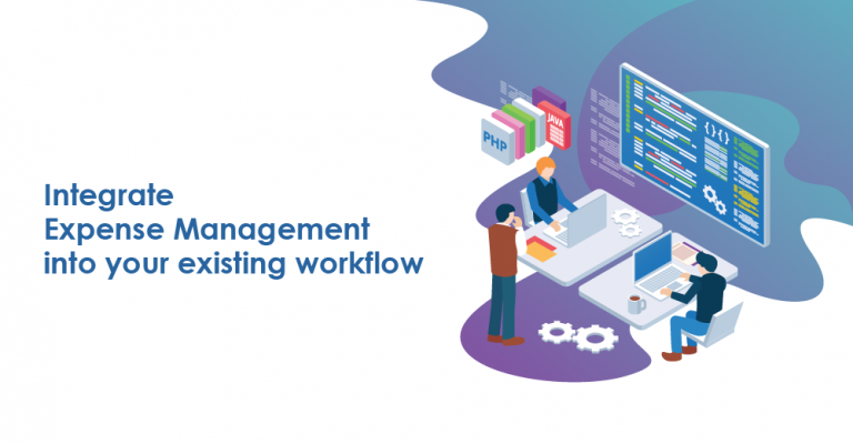Integrate-Expense-Management-into-your-existing-workflow